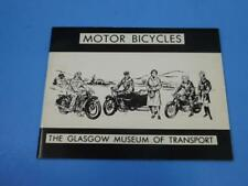 Motor Bicycles A Brief Historical Sketch Glasgow Museum Of Transport Book 1971