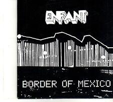 (DP684) Enfant, Border Of Mexico - 2012 DJ CD