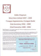 EDDIE CHAPMAN WEST HAM UNITED 1937-1986 RARE ORIGINAL HAND SIGNED PRESS TICKET