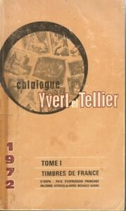 Catalogo Catalogue YVERT et TELLIER Francobolli Francia Timbres de France-1972