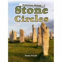 Stone Circles by Dawn Finch (Hardback) History Book for Children KS2/3