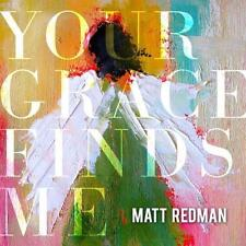CD Matt Redman YOUR GRACE FINDS ME Praise & Worship NEU & OVP