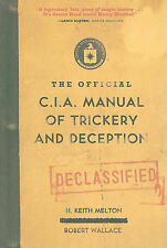 The Official CIA Manual of Trickery and Deception