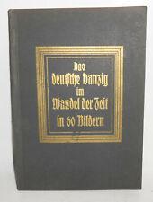 Das deutsche Danzig im Wandel der Zeit in 60 Bildern 1927 Dr.F.Schwarz (B4