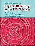Physical Chemistry for the Life Sciences Solutions Manual-ExLibrary