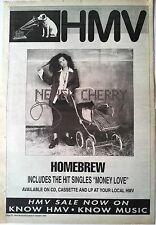 "NENEH CHERRY  Homebrew 1992  UK Poster size Press ADVERT 16x12"""