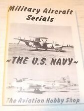 Military Aircraft Serials - THE U.S Navy, the AVIATION HOBBY SHOP