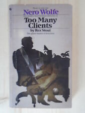 Too Many Clients (A Nero Wolfe Mystery) by Rex Stout