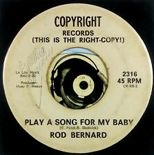 Rod Bernard 45 Play A Song For My Baby Papa Thibodeaux Cajun Swamp Pop VG