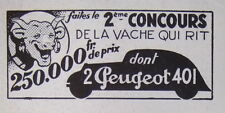 PUBLICITÉ DE PRESSE 1935 CONCOURS LA VACHE QUI RIT GAGNER UNE PEUGEOT 401