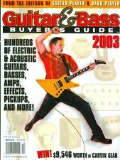 2003 Guitar & Bass Buyers Guide Magazine