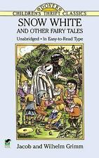 Snow White and Other Fairy Tales (Dover Children's Thrift Classics)