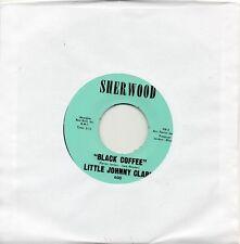 LITTLE JOHNNY CLARK   BLACK COFFEE /NOW NOW NOW  SHERWOOD Re-Iss/Re-Pro  R&B/MOD