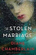The Stolen Marriage by Diane Chamberlain Book Hardcover Hardback NEW A Novel