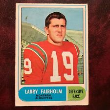 1968 O-Pee-Chee OPC CFL Test Set LARRY FAIRHOLM #11 MONTREAL ALOUETTES - VG