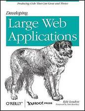 NEW Developing Large Web Applications: Producing Code That Can Grow and Thrive