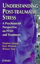 Understanding Post-Traumatic Stress: A Psychosocial Perspective on PTS-ExLibrary