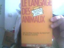 Le langage des animaux par D. Koechlin de Bizemont et J.Lecomte