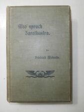 RARE Old Book Also Sprach Zarathustra 1902 Friedrich Nietzsche