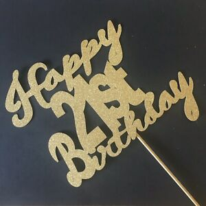 Happy 21st Cake topper, Birthday, Party, Glitter Gold Sparkle