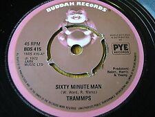 "TRAMMPS - SIXTY MINUTE MAN  7"" VINYL"