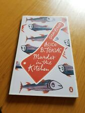 Murder in the Kitchen by Alice B. Toklas (Paperback, 2011)