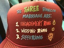 NOS Vtg 3 RINGS OF MARRIAGE Novelty Quote Trucker Mesh/Foam Snapback Hat maroon
