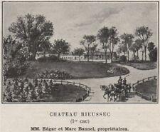 GRANDS VINS BLANCS. FARGUES. Chateau Rieussec (1er Cru). Bannels. SMALL 1908