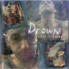 Drown - What It Is To Burn - Single CD    Heavy Metal / Techno / Industrial