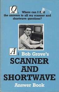 Bob Grove's Scanner and Shortwave Answer Book - 1990