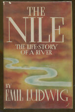 The Nile: The Life Story of a River by Emil Ludwig-1st  American Edition/DJ-1937