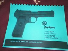 ZASTAVA,  Tokarev, M57, 7.62mm,  M70A 9mm,  Instruction Manual,  17 Pages
