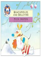 Beachmoles and Bellvine (Blue Nose Island) By  Mick Inkpen