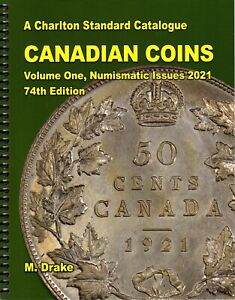 New 2021 Charlton Canadian Coins Volume 1, Numismatic Issues, 74th Edition