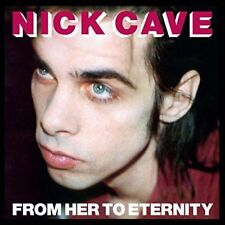 NICK CAVE & THE BAD SEEDS - FROM HER TO ETERNITY NOUVEAU LP