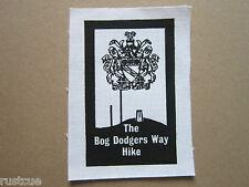 The Bog Dodgers Way Hike Walking Hiking Cloth Patch Badge
