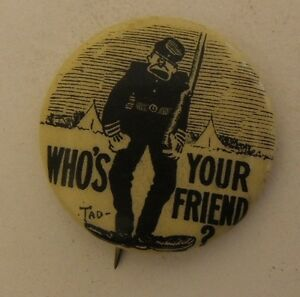 Vintage Cigarette Pinback Pin Tobacco Button by Artist TAD Who's Your Friend? 70