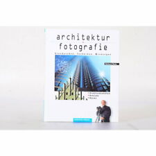 Reinhard Eisele - Architektur Fotografie - Standpunkte, Techniken ...