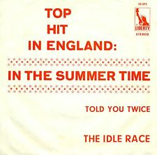 "IDLE RACE - IN THE SUMMERTIME / TOLD YOU TWICE 7"" LIBERTY SINGLE (S9226)"