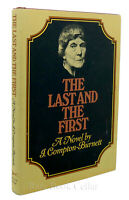 I. Compton-Burnett THE LAST AND THE FIRST  1st American Edition 1st Printing