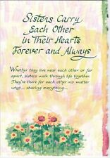 Sister card ~ Sisters Carry Each Other in Their Hearts Forever and Always