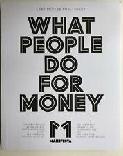 What people do for money Lars Müller, Europäische Biennale  Kunst