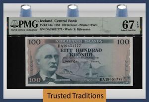 TT PK 44a 1961 ICELAND CENTRAL BANK 100 KRONUR PMG 67 EPQ  SUPERB UNCIRCULATED!