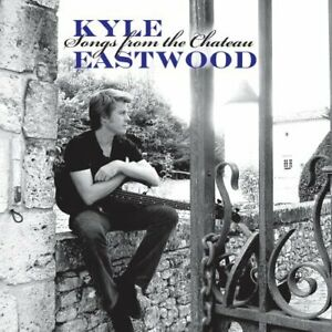 EASTWOOD,KYLE-SONGS FROM THE CHATEAU (US IMPORT) CD NEW