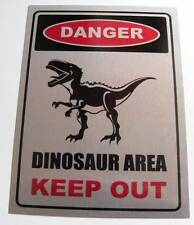 """METAL WALL PLAQUE / SIGN  VINTAGE STYLE DINOSAUR AREA KEEP OUT 8"""" x 6"""""""