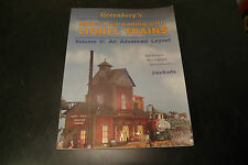 Greenberg's Model Railroading With Lionel Trains Volume II: An Advanced Layout