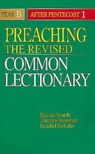 Preaching the Revised Common Lectionary Year B: After Pentecost 1