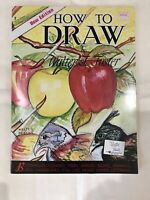 New Edition How To Draw By Walter T Foster