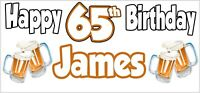 Beer 65th Birthday Banner x 2 Party Decorations Mens Husband Dad Grandad Son