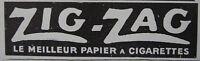 PUBLICITÉ DE PRESSE 1913 ZIG-ZAG LE MEILLEUR PAPIER A CIGARETTE - TABAC